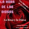 Logo PROGRAMA 121, LA HORA DE LAS DIOSAS: LA ROSA Y LA DIOSA