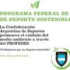 Logo La Confederación Argentina de Deportes quiere un deporte sostenible