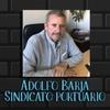 Logo Adolfo Barja Secretario Gral. SUTAP - Situación Puertos - 22/09/2021