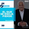 """Logo #EDITORIAL >> """"El que se enoja, pierde"""". Por: Darío Villarruel - Radio 10"""
