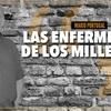 """Logo """"La enfermedad de los Millenialls"""" Por: Mario Portugal - Radio del Plata"""