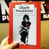 """Logo """"Charly Presidente. Una excursión al país de los García"""", de J. B.  Duizeide.por @sebasgrandi"""