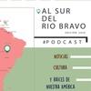 Logo Continente / Al Sur del Río Bravo: noticias, cultura y raíces de nuestra América #12