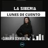 Logo La Siberia | noche de cuento | Samanta Schweblin