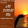 Logo PROGRAMA 113 LA HORA DE LAS DIOSAS: LAS DIOSAS SOL