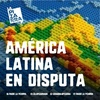 Logo Latinoamérica en disputa, editorial de Alfredo Serrano Mancilla