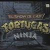 """Logo Columna Retro: """"El Show de las Tortugas Ninjas"""""""