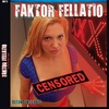 Logo film XXX FAKTOR FELLATIO