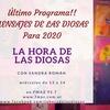 Logo PROGRAMA 126 LA HORA DE LAS DIOSAS: EL MENSAJE DE LAS DIOSAS PARA 2020