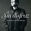 Logo Víctor Hugo recomienda Sin disfraz, libro sobre Federico Moura, en el mes de su 70 aniversario