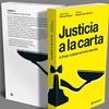 Logo Justicia a la Carta: el Poder Judicial en la era macrista