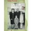 Logo ¿Qué Pretende Usted de Mí?- Carlos Presman- Presentación de la Edición Completa de ¨Letra de Médico¨