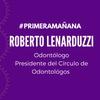 Logo Dr. Roberto Lenarduzzi, odontólogo en Primera Mañana