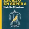 """Logo Mauricio Rodríguez entrevista a Natalia Mardero por motivo de """"Escrito en Super 8"""" / Cx 30"""