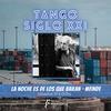 Logo Tango Siglo XXI - ALFREDO TAPE RUBIN en #LaNocheFinde - 17/04/2021