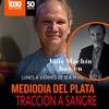 """Logo Luis Machín en el #MediodíaDelPlata con Martín Aragón y Viviana Lavalle sobre """"Tracción a sangre"""""""