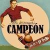 Logo No Te vayas campeon capitulo 100