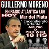 """Logo Guillermo Moreno en """"Encendiendo La Tarde"""" AM760 Mar del Plata 27 Feb 2021"""