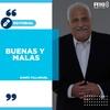 """Logo #EDITORIAL >> """"Buenas y Malas"""" Por: Darío Villaruel - Radio 10"""