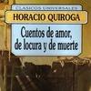 Logo Jardín de Libros: Cuentos de amor de locura y de muerte de Horacio Quiroga