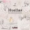 Logo Huellas. Voces y trazos de nuestra memoria. Edgardo Form entrevista a  realizadores del libro.
