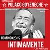 Logo #INTIMAMENTE @Intimamente630 con @ALERUBIO_#ProgramaEspecial,dedicado al querido POLACO GOYENECHE,