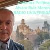 Logo NO SÓLO HAY DERECHA Y CORONAVIRUS EN EL MUNDO... Columna Política de alvaro ruiz moreno