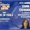 Logo Entrevista a Laura Etcharren, socióloga e investigadora en temas de narcotráfico