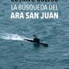 "Logo Entrevista a Gustavo Oulego, autor de ""La búsqueda del ARA San Juan"" (Galerna)"