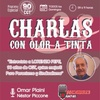 """Logo Charlas con Olor a Tinta Entrevista a Lorenzo Pepe:""""Yo estuve en la plaza el 17 de octubre de 1945"""""""
