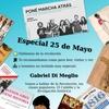 Logo 25 de mayo con Gabriel Di Meglio, segunda parte