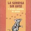 Logo Sorteo Editorial Ciccus, La sonrisa sin gato