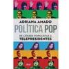 """Logo Nota a Adriana Amado en Tiempos líquidos sobre su libro """"Política pop"""""""