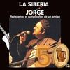 Logo 50 años cumple Jorge y lo celebramos en La Siberia, un No Programa de Radio