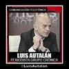 Logo ¨El 22 con respecto de la marcha de la CGT no este tan seguro¨ Luis Autalan