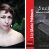 """Logo Lila Feldman, su libro """"Sueño"""" y los tiempos de pandemia"""