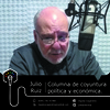 Logo Julio Ruiz | Columna de coyuntura política y económica