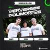 Logo Perverses Polimorfes - 2da Temporada - Programa 13 - 12/03/2021
