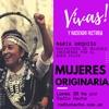 Logo ¡Vivas! y haciendo historia - Entrevista a María Urquizu, Mov. de Mujeres Indígenas por el Buen Vivi
