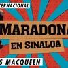 Logo #FAN Entrevista a Angus Macqueen, creador de 'Maradona en Sinaloa'