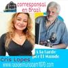 Logo Cris Lopes, corresponsal en Brazil y su informe sobre el COVID-19