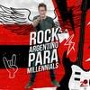 Logo Pasó #RockArgentinoParaMillennials por #TodoLoDemásTambién