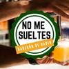 Logo #NoMeSueltes, nuevo programa en Tomala Voz y Radio Container (adelanto)