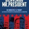 """Logo """"Bienvenido Mr. President"""", en Radio con Vos"""