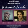 Logo Y de repente la noche: Lucho Fabri y Luciano Luterau y cómo ver la pandemia