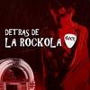 Logo 09/05 La Rockola - Detras de las canciones