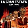 Logo La Gran Estafa Electoral