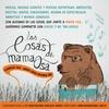 Logo Las cosas de mamá osa - programa infantil - AM590 - LRA30 Nacional Bariloche - PGM 2