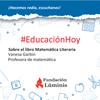 """Logo Vanesa Garbin habló en Educación Hoy sobre el libro """"Matemática Literaria"""""""