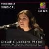 Logo Claudia Lazzaro - Reforma Laboral - Tendencia Sindical - Radio Atilra
